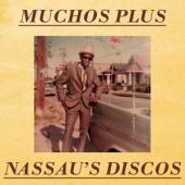Muchos Plus - Nassau'S Disco (12INCH)