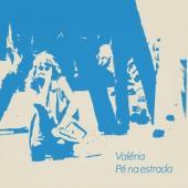 Valeria - 7-Pe Na Estrada (12INCH)