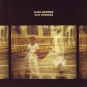 Santtana, Lucas - Sem Nostalgia (LP)