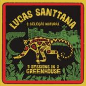 Santtana, Lucas - 3 Sessions In A Greenhouse (Red Vinyl) (LP)