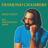 Chambers, Desmond - Haly Gully B/W The Morning Show (LP)