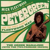 FLEETWOOD, MICK & FRIENDS / FLEETWOOD MAC - Green Manalishi (With the Two-Pronged Crown)