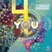 Tropical Bleyage - 4 You