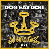 Dog Eat Dog - All Boro Kings - Live (LP)