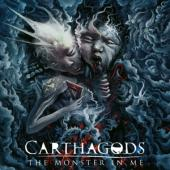 Carthagods - The Monster In Me