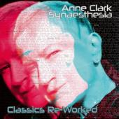 Anne Clark - Synasthesia - Classics Reworked Whi (2LP)