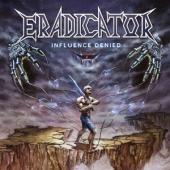 Eradicator - Influence Denied (Purple Transparen (LP)