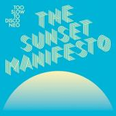 Various - Too Slow To Disco Neo  (The Sunset Manifesto) (2LP)