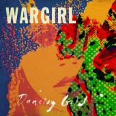 Wargirl - Dancing Gold (LP)