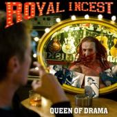 Royal Incest - Queen Of Drama (LP)