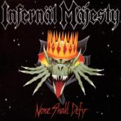 Infernal Majesty - None Shall Defy (Yellow Vinyl) (LP)