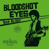Bloodshot Eyes - Bad Blood (White Vinyl) (LP)