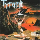 Tyrant - Mean Machine (Orange Vinyl) (LP)