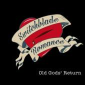 Switchblade Romance - Old God'S Return