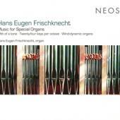 Hans Eugen Frischknecht - Music For Special Organs CD