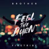 Brother Firetribe - Feel The Burn (LP)