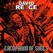 Reece, David - Cacophony Of Souls
