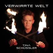 Schussler, Tina - Verwirrte Welt