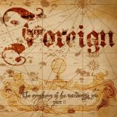 Foreign - Symphony Of The Wandering Jew Part Ii