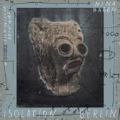 Isolation Berlin - 7-(Ich Will So Sein Wie) Nina Hagen (12INCH)