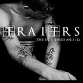 Traitrs - Sick, Tired & Ill (12INCH)