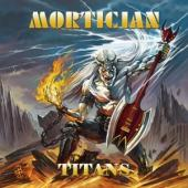 Mortician - Titans