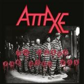 Attaxe - 20 Years The Hard Way (LP)