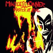 Mindless Sinner - Master Of Evil (LP)