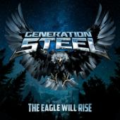 Generation Steel - Eagle Will Rise