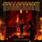 Hellscream - Hate Machine (LP)