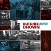 Brown, Butcher - Camden Session (LP)