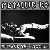 Iggy And The Stooges - Metallic K.O. (LP)