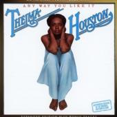 Houston, Thelma - Any Way You Like It (Expanded 1977 Album W/6 Bonus Tracks)