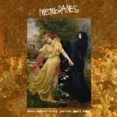 Membranes - What Nature Gives Nature Takes Away (2LP)