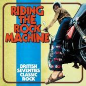 V/A - Riding The Rock Machine (British Seventies Classic Rock) (3CD)