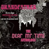 Dear Mr. Time - Grandfather - The Dear Mr. Time Anthology (3CD)