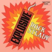 V/A - Explosive Rock Steady (.. Rock Steady) (2CD)