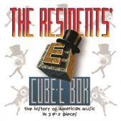 Residents - Cube-E Box (History Of American Music In 3 E-Z Pieces Preserved) (7CD)