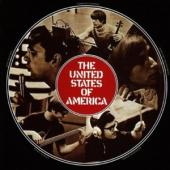 United States Of America - United States Of America (Columbia Recordings: Remastered And Expanded Edition)