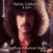 California, Randy & Spirit - Euro-American Years (6CD)