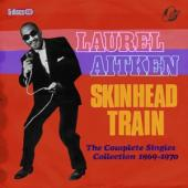 Aitken, Laurel & Friends - Skinhead Train (The Complete Singles Collection 1969-1970) (5CD)