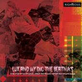 V/A - Lux And Ivy'S Dig The Beatniks (A Collection Of Finger Lickin' Grooves) (2CD)