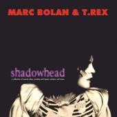 Bolan, Marc & T. Rex - Shadowhead (LP)