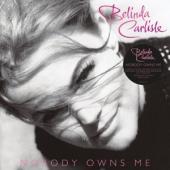 Carlisle, Belinda - Nobody Owns Me (White Vinyl) (LP)
