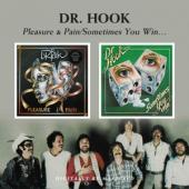 Dr. Hook - Pleasure & Pain/Sometimes You Win