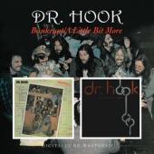 Dr. Hook - Bankrupt/A Little Bit More