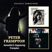 Frampton, Peter - Somethin'S Happening/Frampton (2CD)