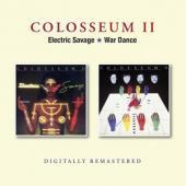 Colosseum Ii - Electric Savage/War Dance (2CD)