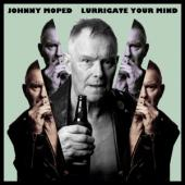 Moped, Johnny - Lurrigate Your Mind (LP)
