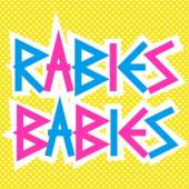 Rabies Babies - Rabies Babies (White Vinyl) (12INCH)